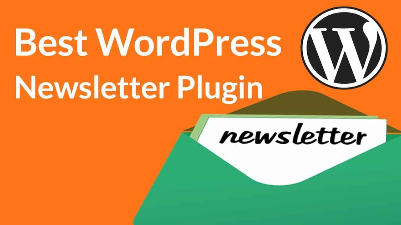 10 best wordpress newsletter plugins (2019 updated)10 best wordpress newsletter plugins 2019