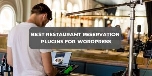 Reservation Restaurant Plugins For WordPress