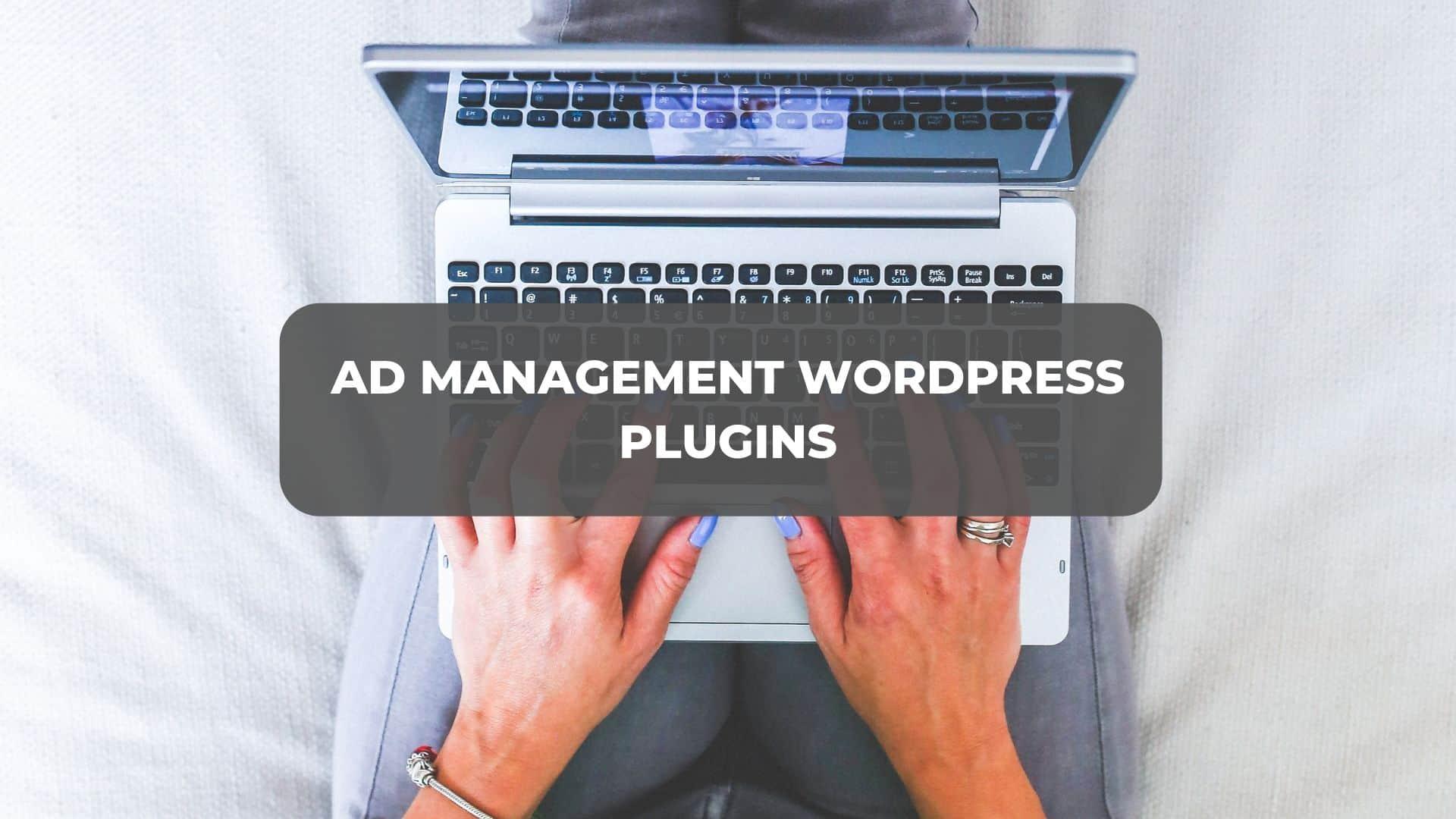 best ad management wordpress plugins
